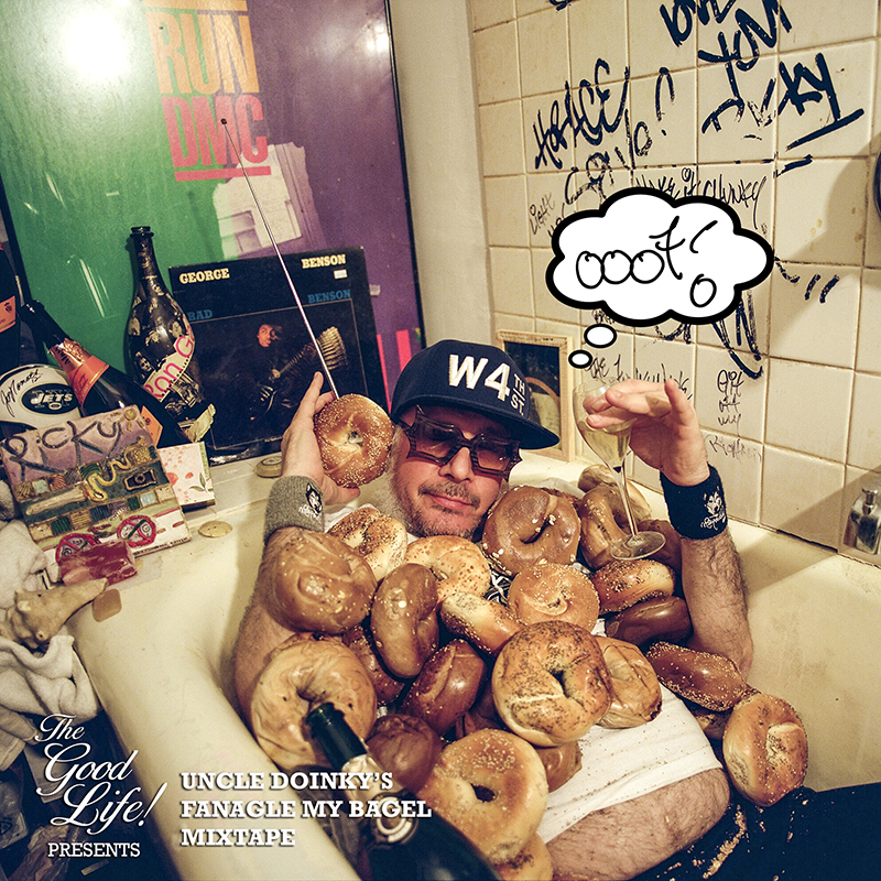 UNCLE_DOINKY'S_FANAGLE_MY_BAGEL_MIXTAPE-COVER