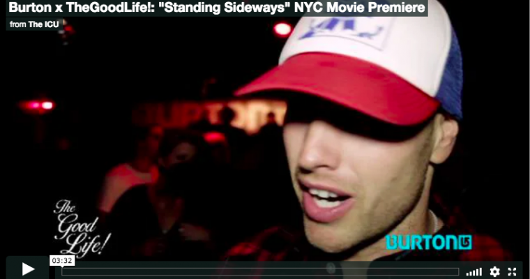 "Burton x TheGoodLife! | ""Standing Sideways"" NYC Movie Premiere"