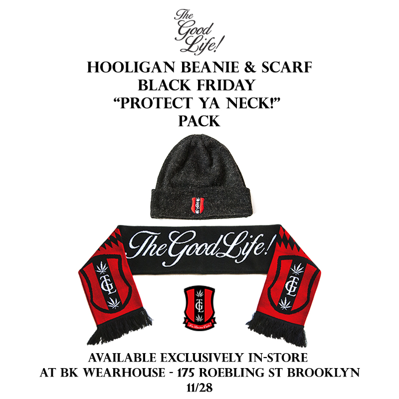 "TheGoodLife! FC ""Protect Ya Neck!"" Black Friday Pack"