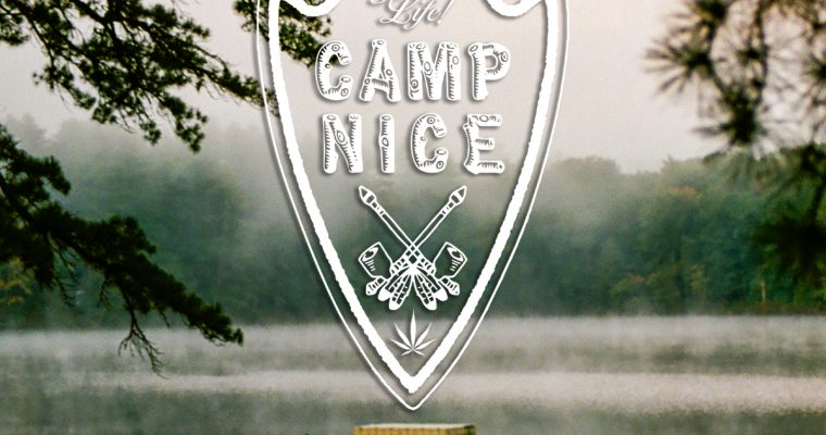 TheGoodLife! presents Camp Nice Soundtrack Volume 3 Curated by Ricky Powell
